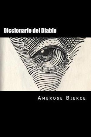 Bog, paperback Diccionario del Diablo (Spanish Edition) af Ambrose Bierce