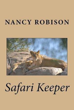 Bog, paperback Safari Keeper af Nancy Robison