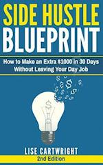 Side Hustle Blueprint (2nd Edition)