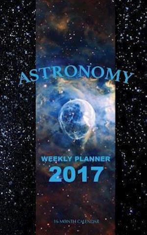 Bog, paperback Astronomy Weekly Planner 2017 af David Mann