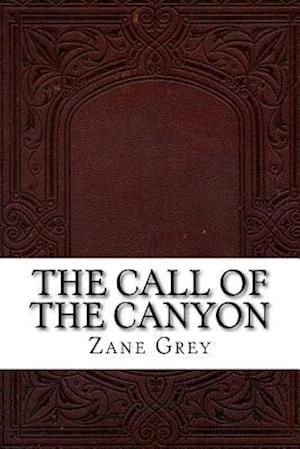 Bog, paperback The Call of the Canyon af Zane Grey