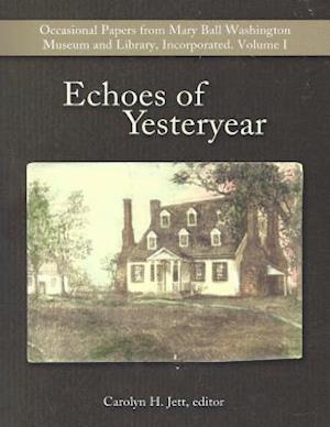 Bog, paperback Echoes of Yesteryear af Carolyn H. Jett