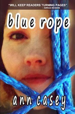 Bog, paperback Blue Rope af Ann Casey