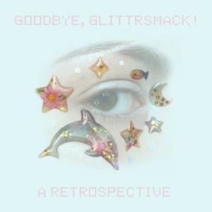 Bog, paperback Goodbye, Glittrsmack! af Juliana Horner