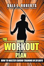 The Home Workout Plan
