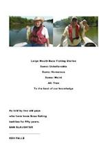Large Mouth Bass Fishing Stories