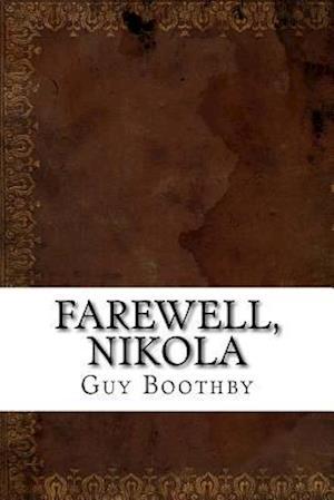 Bog, paperback Farewell, Nikola af Guy Newell Boothby