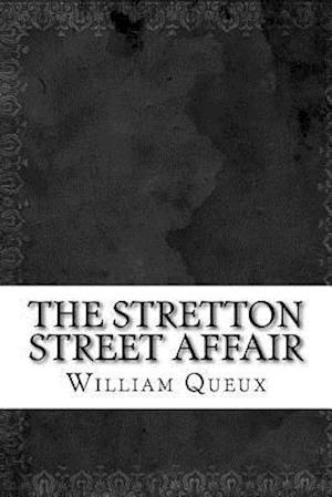 Bog, paperback The Stretton Street Affair af William Le Queux