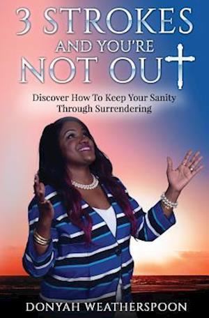 Bog, paperback 3 Strokes and You're Not Out af Donyah Weatherspoon