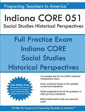 Bog, paperback Indiana Core 051 Social Studies Historical Perspectives af Preparing Teachers in America