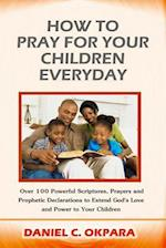 How to Pray for Your Children Everyday