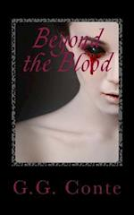 Beyond the Blood af G. G. Conte