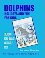 Dolphins Holidays and Fun for Kids