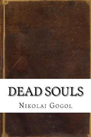 Bog, paperback Dead Souls af Nikolai Gogol