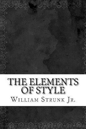 Bog, paperback The Elements of Style af William Strunk Jr