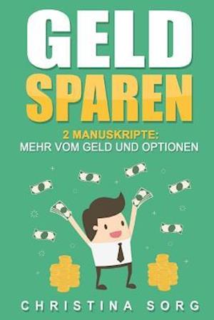 Bog, paperback Geld Sparen af Christina Sorg