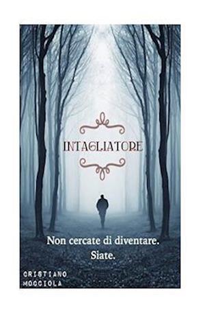 Bog, paperback Intagliatore af Cristiano Mocciola