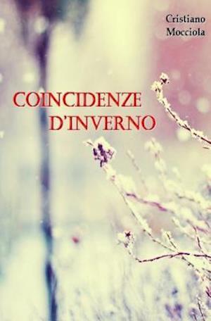 Bog, paperback Coincidenze D'Inverno af Cristiano Mocciola