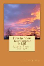 LP How to Know Your Purpose in Life af Carolyn Barney