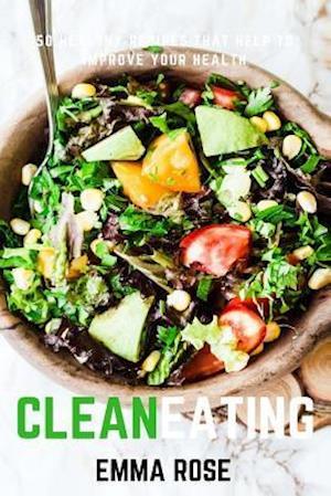 Bog, paperback Clean Eating af Emma Rose