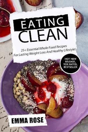 Bog, paperback Eating Clean af Emma Rose