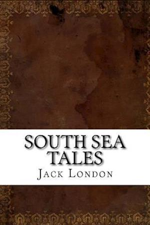 Bog, paperback South Sea Tales af Jack London
