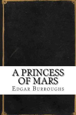 Bog, paperback A Princess of Mars af Edgar Rice Burroughs