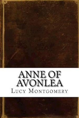 Bog, paperback Anne of Avonlea af Lucy Maud Montgomery
