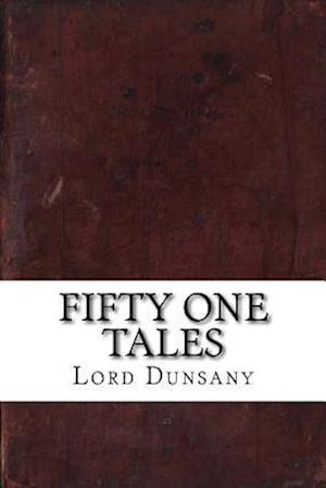 Bog, paperback Fifty One Tales af Lord Dunsany