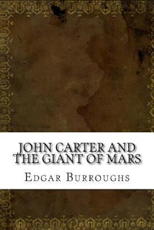 Bog, paperback John Carter and the Giant of Mars af Edgar Rice Burroughs