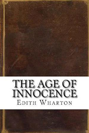Bog, paperback The Age of Innocence af Edith Wharton