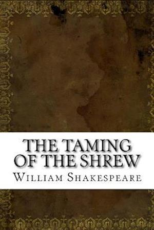 Bog, paperback The Taming of the Shrew af William Shakespeare