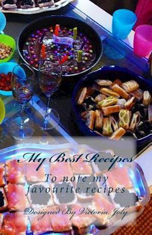 Bog, paperback My Best Recipes af Victoria Joly