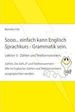Sooo... Einfach Kann Englisch Sprachkurs Grammatik Sein - Lektion 3 - Zahlen