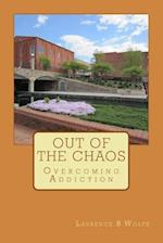 Out of the Chaos af Laurence B. Wolfe