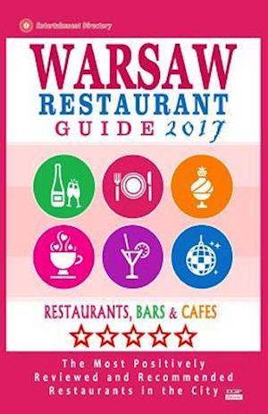 Bog, paperback Warsaw Restaurant Guide 2017 af Richard H. Mickiewicz