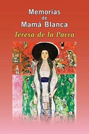 Bog, paperback Memorias de Mama Blanca af Teresa de la Parra