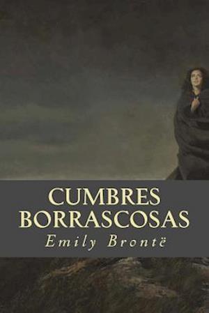 Bog, paperback Cumbres Borrascosas af Emily Brontë