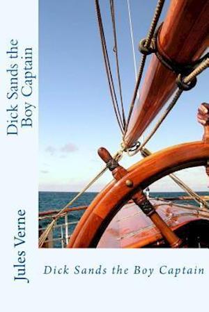 Bog, paperback Dick Sands the Boy Captain af Jules Verne