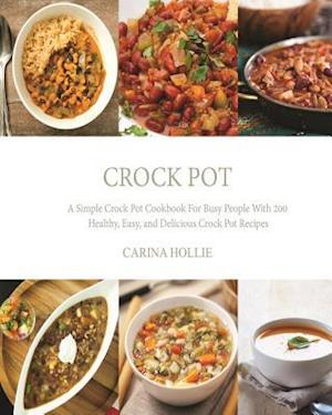 Bog, paperback Crock Pot af Carina Hollie