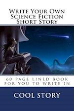 Write Your Own Science Fiction Short Story