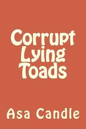 Bog, paperback Corrupt Lying Toads af Asa Candle