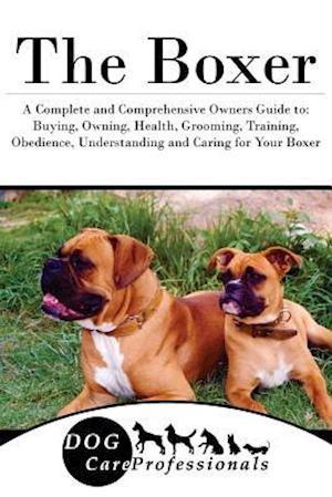 Bog, paperback The Boxer af Dog Care Professionals