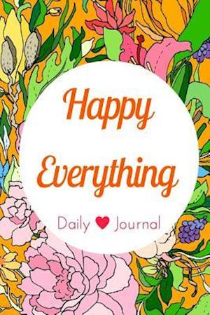 Bog, paperback Happy Everything Daily Journal af Jenn Foster, Melanie Johnson