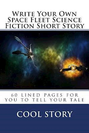 Write Your Own Space Fleet Science Fiction Short Story