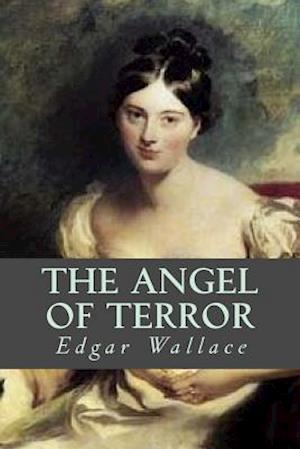 Bog, paperback The Angel of Terror af Edgar Wallace