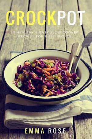 Bog, paperback Crock Pot af Emma Rose