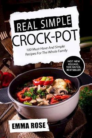 Bog, paperback Real Simple Crock Pot af Emma Rose