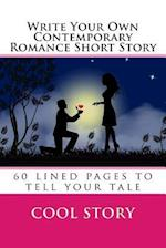 Write Your Own Contemporary Romance Short Story