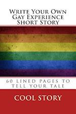 Write Your Own Gay Experience Short Story af Cool Story